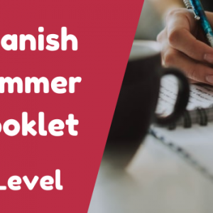 A-Level Spanish Summer Booklet